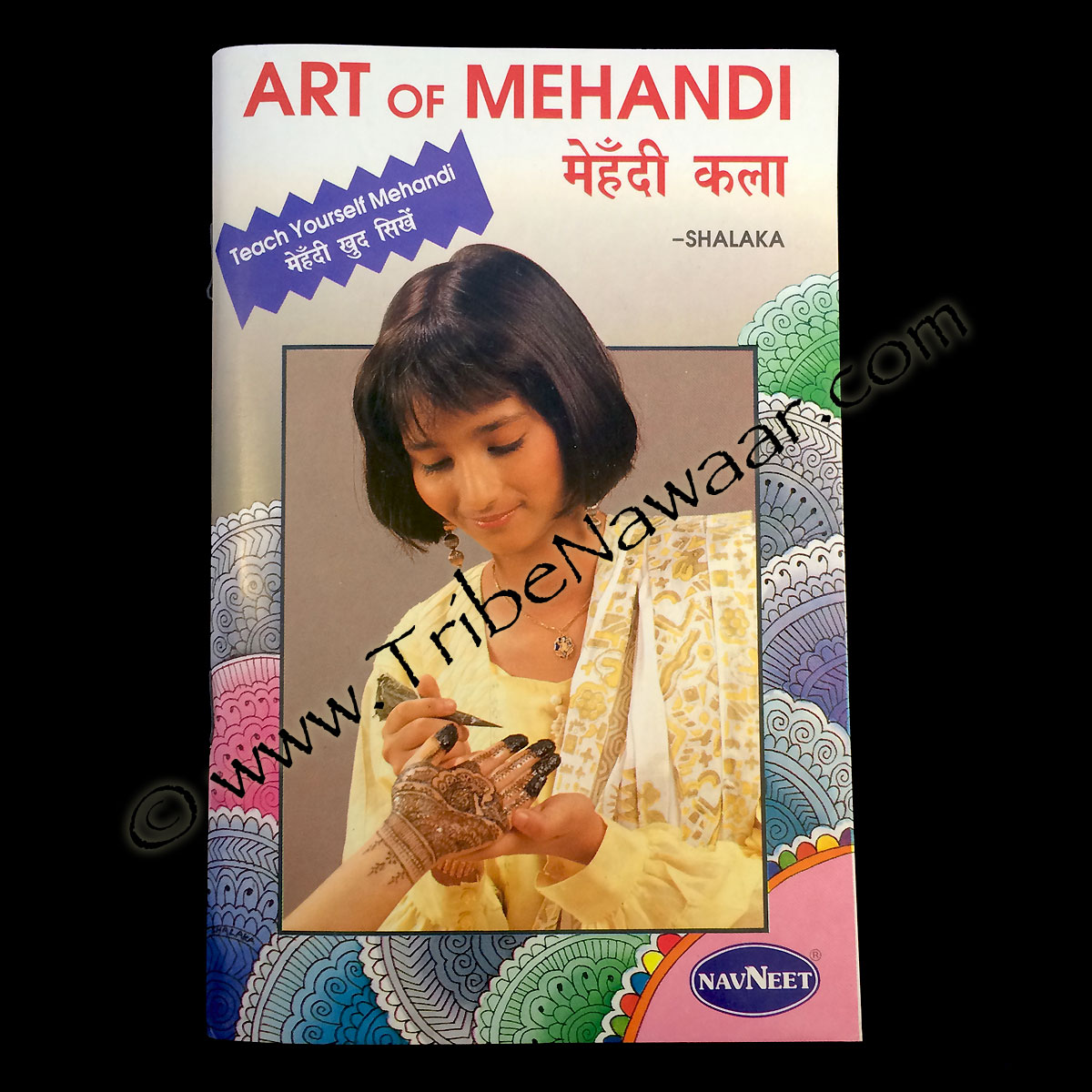 Tribe Nawaar's Art of Mehandi; A DIY Guide To Traditional Henna Patterns
